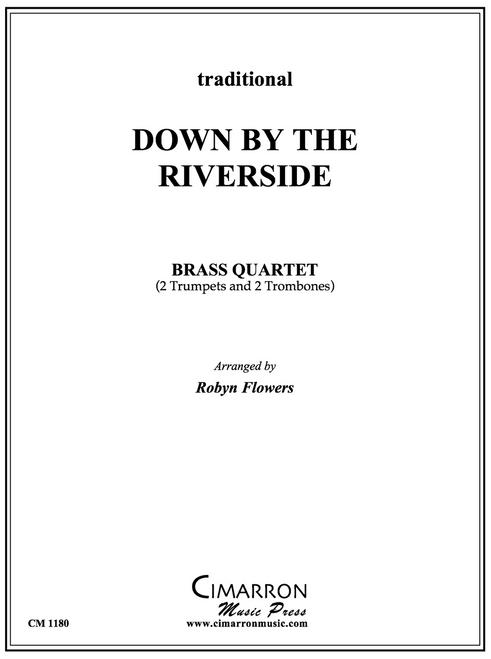 Down By the Riverside Brass Quartet (Trad./arr. Flowers)