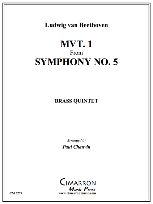 Movement 1 From Symphony No. 5 for Brass Quintet (Beethoven/arr. Chauvin)