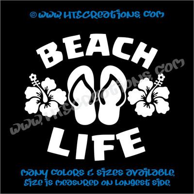 Beach Life Flip Flops Hibiscus Hawaii Flower Summer Vinyl Decal White