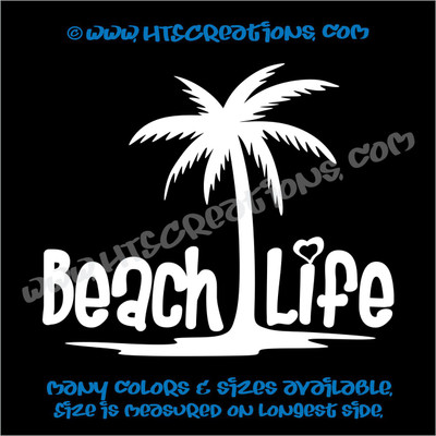 Beach Life Tropical Palm Tree Sand Summer Vinyl Decal WHITE