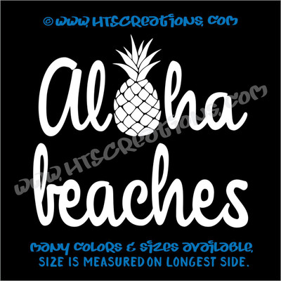 Aloha Beaches Pineapple Hawaii Hawaiian Vinyl Decal Laptop Car Door Mirror Truck WHITE