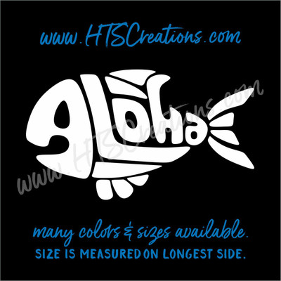 Aloha Fish Fishing Hawaii Sea Life Vinyl Decal Laptop Car Mirror Truck Boat Thermos WHITE