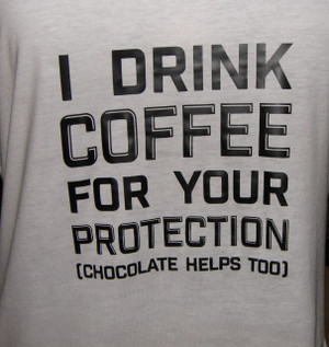 I DRINK COFFEE Shirt