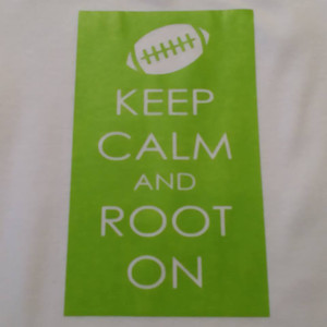 Keep calm and root on