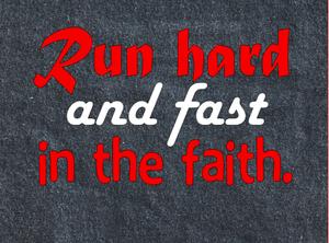Run Hard and Fast