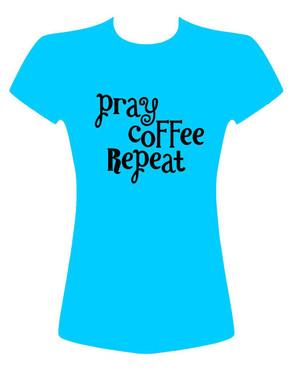 Pray Coffee Repeat