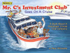 Mr. C's Investment Club Goes On A Cruise: A Book about a Passenger Cruise Line Company