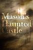 Mason's Haunted Castle
