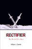 Rectifier the Birth of a Hero