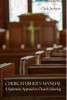 Church Usher's Manual: A Systematic Approach to Church Ushering
