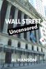 Wall Street Uncensored
