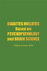 Diabetes Mellitus Based on Psychopathology and Brain Science