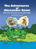 The Adventures of Alexander Gator: Book One: Alexander and the Little People