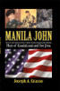 Manila John: The Life and Combat Actions of Marine Gunnery Sergeant John Basilone, Hero of Guadalcanal and Iwo Jima 1