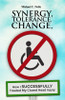 Synergy, Tolerance, Change
