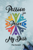 Passion for Peace/My Dash - eBook
