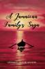 A Jamaican Family's Saga - eBook