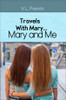 Travels With Mary...Mary and Me