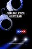 College Cops Gone Bad - eBook