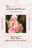 You... and the Beautiful Moments (A Journal of Love, Prose and Poetry)