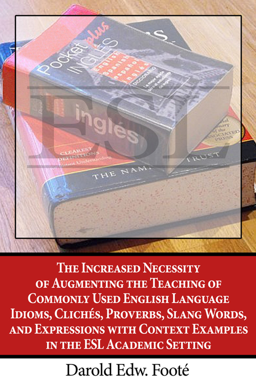The Increased Necessity Of Augmenting The Teaching Of Commonly Used