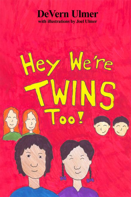 Hey, We're Twins, Too