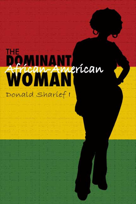 The Dominant African-American Woman