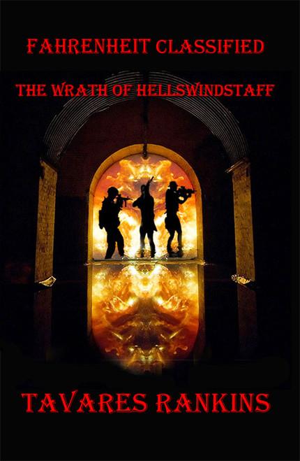 Fahrenheit Classified:  The Wrath of Hellswindstaff