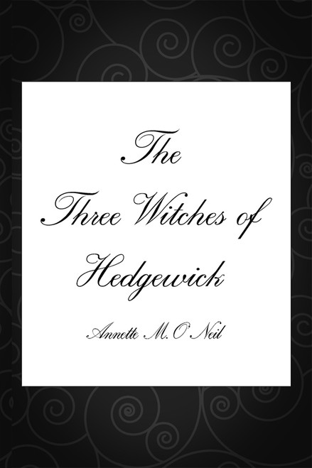 The Three Witches of Hedgewick