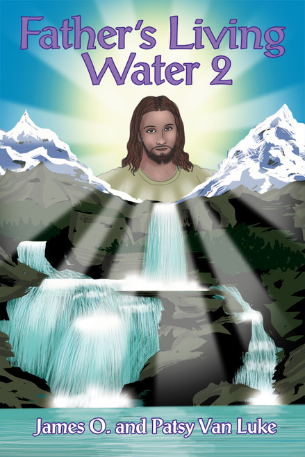 FATHER'S LIVING WATER 2