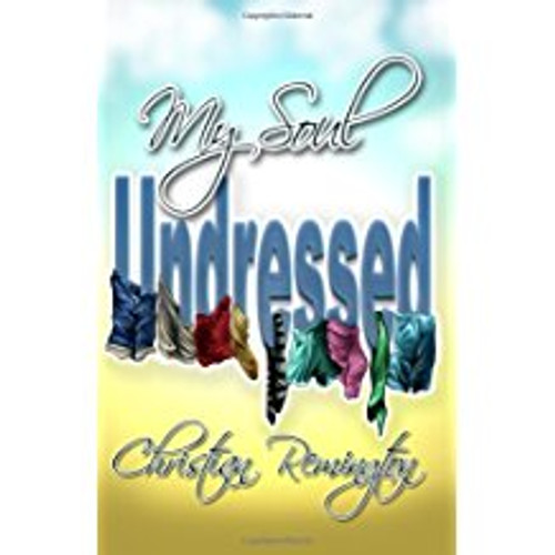 My Soul Undressed