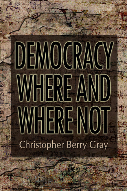 Democracy Where and Where Not