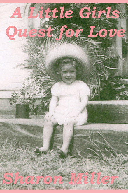 A Little Girl's Quest for Love