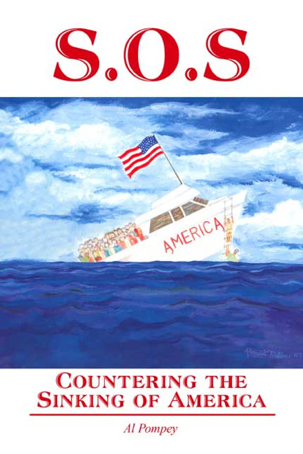 S.O.S. - Countering the Sinking of America