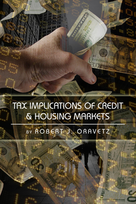 Tax Implications of Credit & Housing Markets