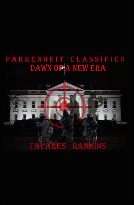 Fahrenheit Classified: Dawn of a New Era