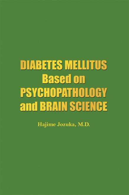 Diabetes Mellitus Based on Psychopathology and Brain Science
