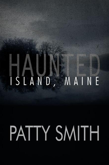 Haunted Island, Maine