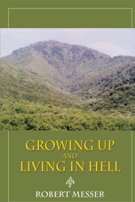 Growing Up and Living in Hell