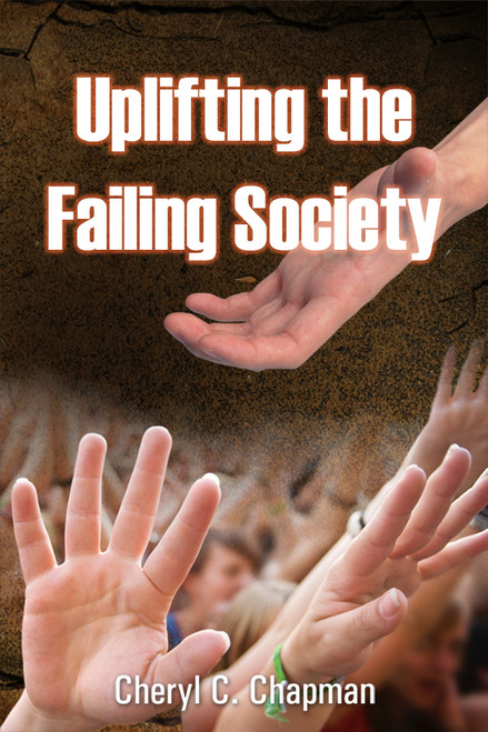 Uplifting the Failing Society
