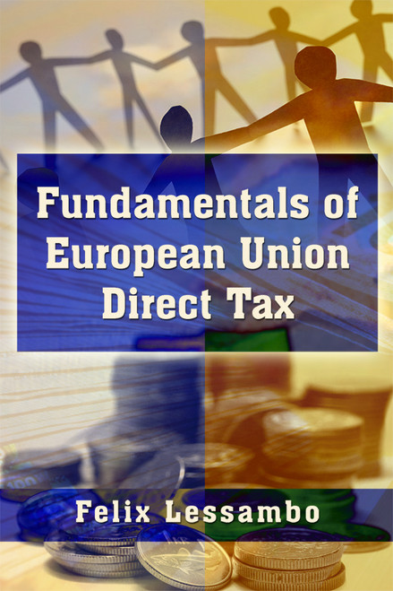 Fundamentals of European Union Direct Tax