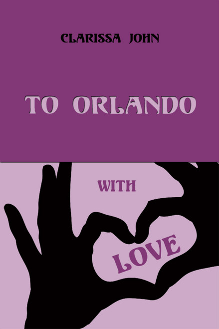 To Orlando with Love
