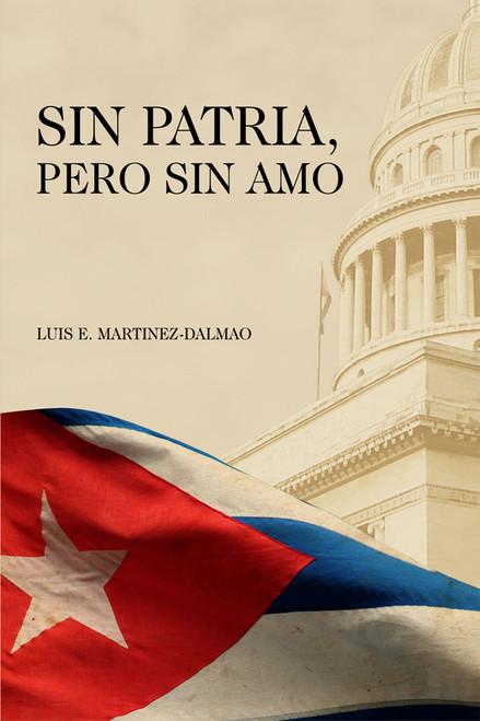 Sin Patria, Pero Sin Amo