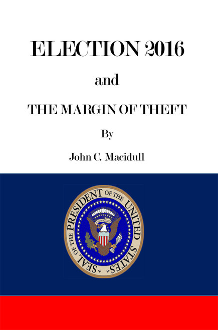 Election 2016 and the Margin of Theft