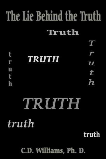 The Lie Behind the Truth