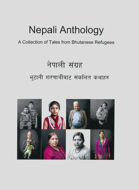 Nepali Anthology: A Collection of Tales from Bhutanese Refugees