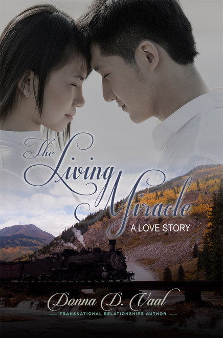 The Living Miracle: A Love Story