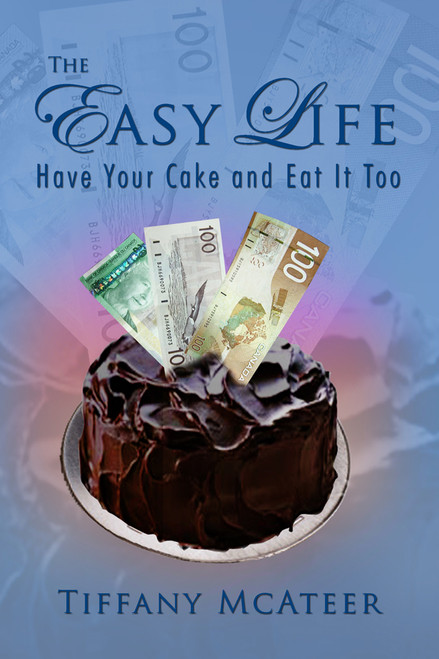 The Easy Life: Have Your Cake and Eat It Too