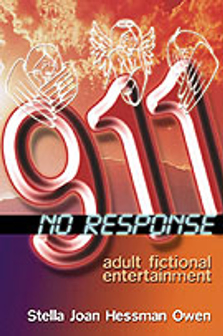 911 No Response by Stella Joan Hessman Owen