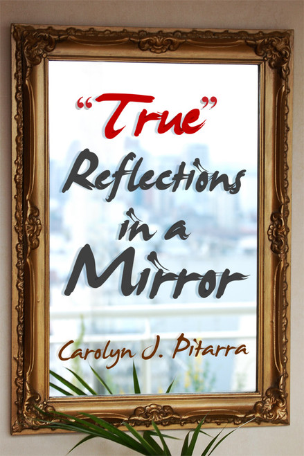 """""""True"""" Reflections in a Mirror"""